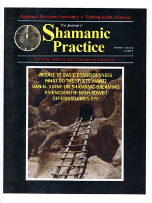 Journal of Shamanic Practice: Fall 2011