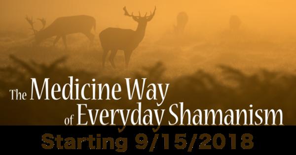 The Medicine Way of Everyday Shamanism