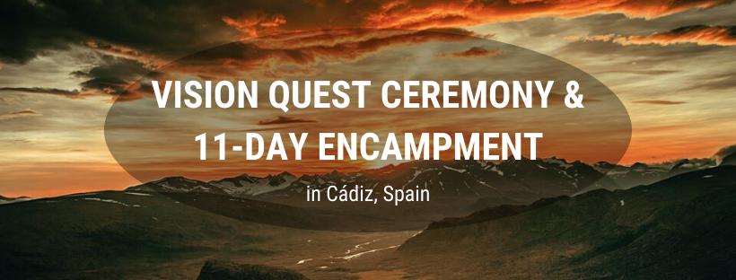 11-Day Encampment & Vision Quest Ceremony (Spain)